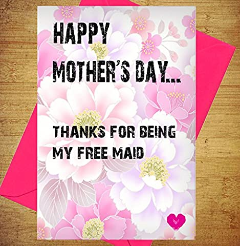 Happy Mother's Day, grâce pour être My gratuit Maid rigolo–coquins, carte