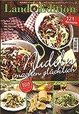 Land Edition Nr. 5/15 - Nudeln machen glücklich