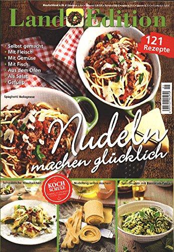 Land Edition Nr. 5/15 - Nudeln machen - Nudeln Machen