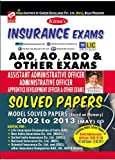 Insurance Officer Exams AAO,AO & ADO Solved Papers(NICL/LIC/OIC/UIICL/OICL) (2013 - 2002) -  (English)