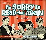 I'm Sorry I'll Read That Again: v. 1-4 (BBC Audiobooks)
