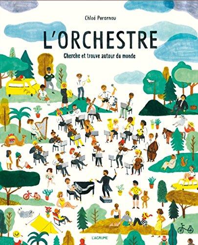 L'orchestre : Cherche et trouve autour du monde