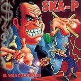 Songtexte von Ska-P - El vals del obrero
