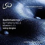 Rachmaninov: Symphony No.3; Balakirev: Russia