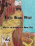 Teeta Heads West