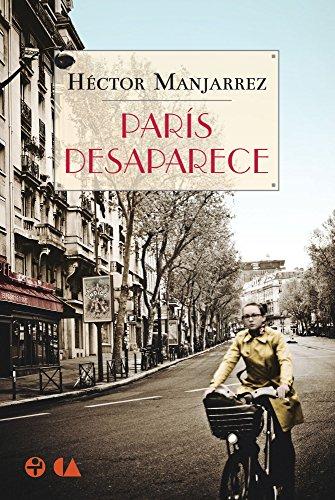 París desaparece por Héctor Manjarrez