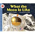 What the Moon Is Like: Let's Read and Find out Science - 2