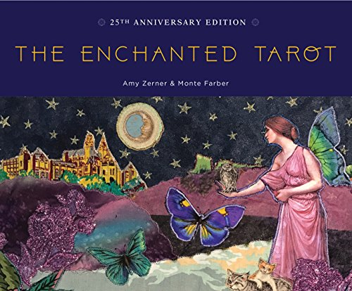 The Enchanted Tarot: 25th Anniversary Edition por Amy Zerner