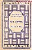 Telecharger Livres Poetes symbolistes et poetes d hier (PDF,EPUB,MOBI) gratuits en Francaise