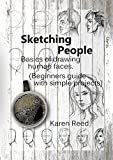 #8: Sketching People: Basics of drawing human faces  (Beginners guide with simple projects)