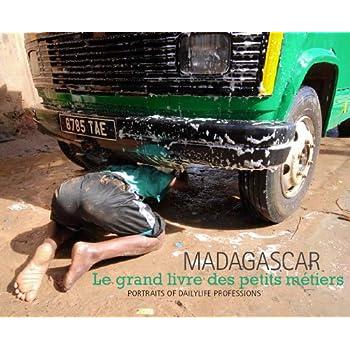 Madagascar : Le grand livre des petits métiers, édition bilingue français-anglais