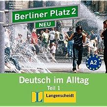 Berliner Platz Neu in Teilbanden: Audio-CD Zum Lehrbuch 2 Teil 1