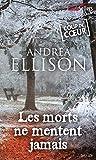 Telecharger Livres Les morts ne mentent jamais Best Sellers (PDF,EPUB,MOBI) gratuits en Francaise