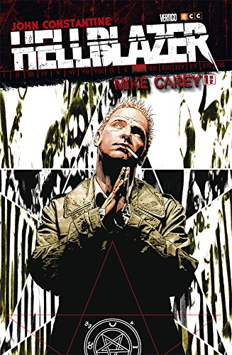 Descargar Libro Hellblazer: Mike Carey O. C.: Hellblazer de Carey 1 de Steve Dillon, Marcelo Frusin, Jock, Lee Bermejo, Doug Alexander Gregory, Leonardo Manco, Chris Brunner Mike Carey