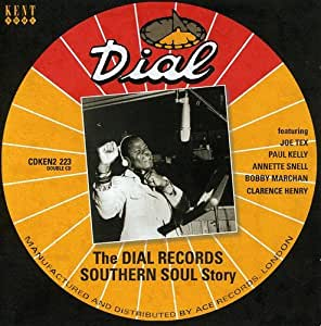 The Dial Records Southern Soul Story