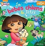 """Afficher """"Dora l'exploratrice Les Bébés chiens de Totor"""""""