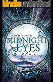 Midnight Eyes: Schattenträume (German Edition)