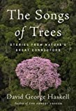 Image de The Songs of Trees: Stories from Nature's Great Connectors