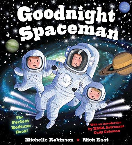 Goodnight Spaceman: The Perfect Bedtime Book! por Michelle Robinson