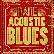 Rare Acoustic Blues