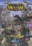 Waow, Tome 1 - Les Crèvemines