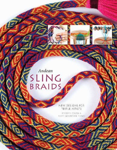 Andean Sling Braids: New Designs for Textile Artists by Rodrick Owen (2016-07-28)