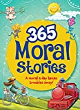Stories don't just transport us into a world of imagination; they teach us good morals too. 365 Moral Stories bring forth a special story for each day of the year and a lesson to learn with it. Immerse yourself into the wonderful world of stories and...