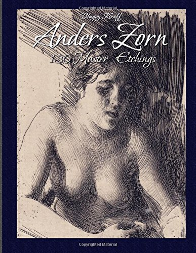 Anders Zorn: 130 Master Etchings (Master Drawings) por Blagoy Kiroff