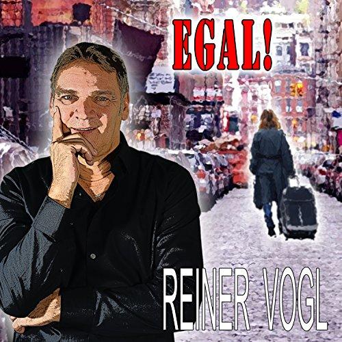 Reiner Vogl - Egal