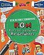 Für Eltern verboten: Rom (NATIONAL GEOGRAPHIC Für Eltern verboten, Band 266)