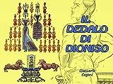 Il dedalo di Dioniso