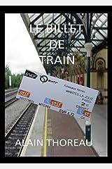 Le billet de train (French Edition) Versión Kindle