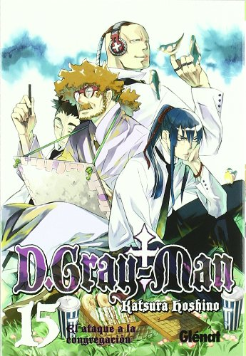 D. Gray-Man 15: El ataque a la congregacion/The Attack to the Congregation