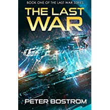 The Last War: Book 1 of The Last War Series (English Edition)