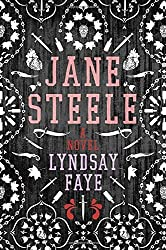 Jane Steele by Lyndsay Faye (2016-03-22)