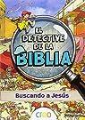 El detective de la Biblia: Buscando a Jesús par Carroll