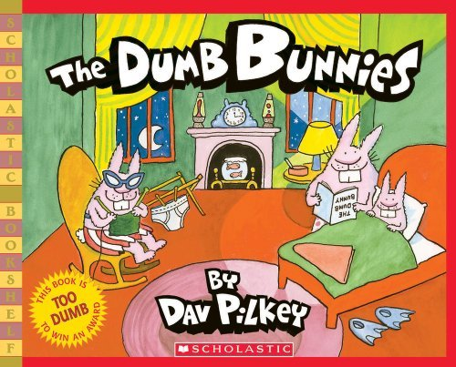 The Dumb Bunnies by Dav Pilkey (2005-02-01)