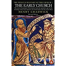 The Penguin History of the Church: The Early Church (Hist of the Church, Band 1)