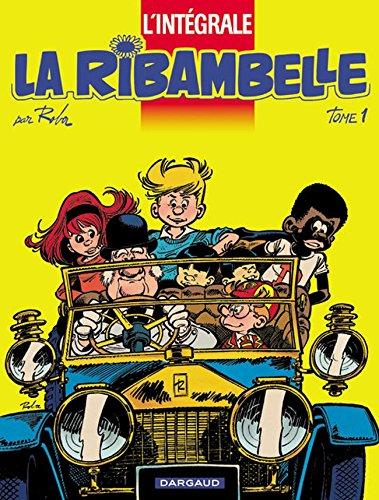 La Ribambelle - Intégrale, tome 1