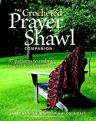 Crocheted Prayer Shawl Companion, The