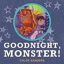Goodnight,  Monster!: (Childrens books, Monster Books, Picture Books, Preschool Books, Ages 3 5, Baby Books, Kids Books) (English Edition)