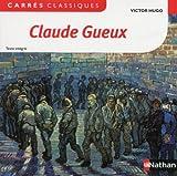 Claude Gueux - Nathan - 22/08/2013