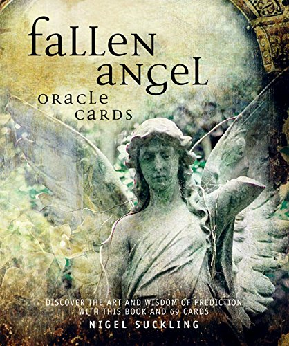 Fallen Angel Oracle Cards: Discover the art and wisdom of prediction with this book and 72 cards