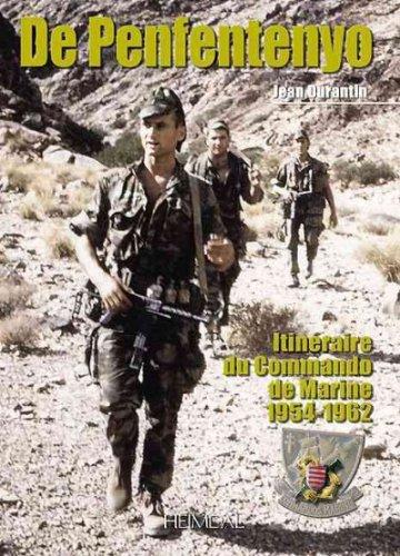 DE PENFENTENYO, ITINERAIRE D'UN COMMANDO DE MARINE 1954-1962