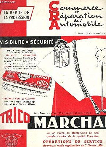 COMMERCE ET REPARATION DE L'AUTOMOBILE - 7e ANNEE - N°3 - 15 FEVRIER 1958 / le 27e rallye de Monte-Carlo fut une grande victoire de la qualite française - OPERATIONS DE SERVICE nouveax tarifs applicables au 7 février 1958 etc...