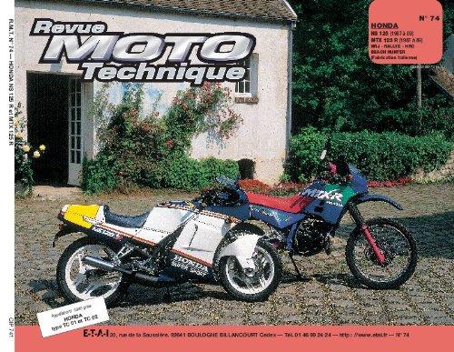 Revue technique de la Moto, numéro 74 : Honda NS 125 r et MTX 125, 1987-1989