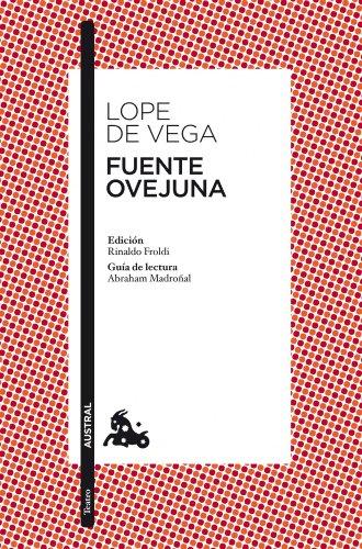 Fuente Ovejuna (Clásica) por Félix Lope de Vega