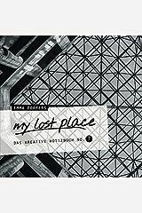 my lost place - Das kreative Notizbuch No. 7 Taschenbuch