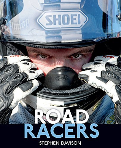 Road Racers by Stephen Davison (2014-08-05)