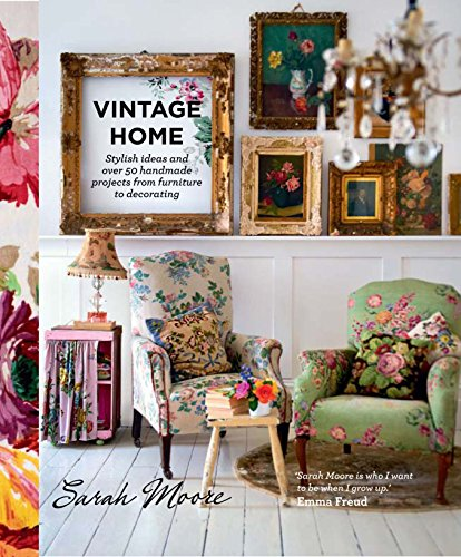vintage-home-stylish-ideas-and-over-50-projects-from-furniture-to-decorating